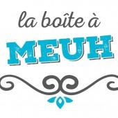 La boite à Meuh